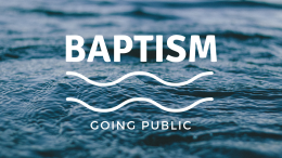 Baptism- Why It Matters