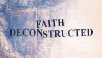 Faith Deconstructed